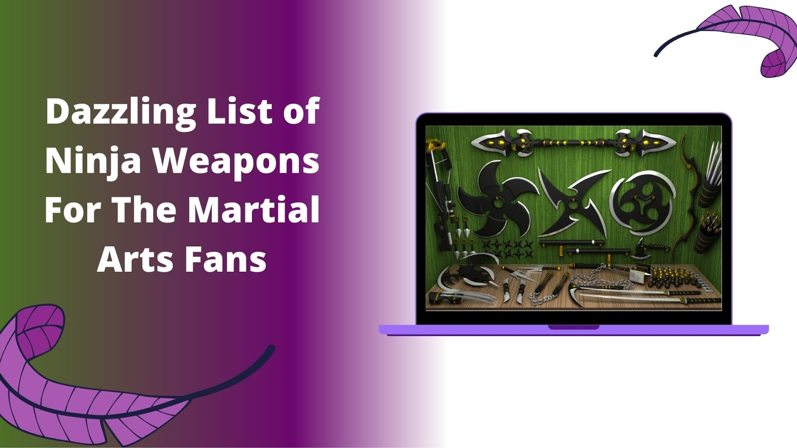 Dazzling List of Ninja Weapons For The Martial Arts Fans