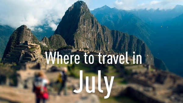 Top 5 Luxurious Places to visit in July